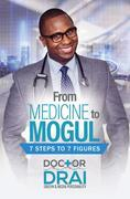 From Medicine to Mogul