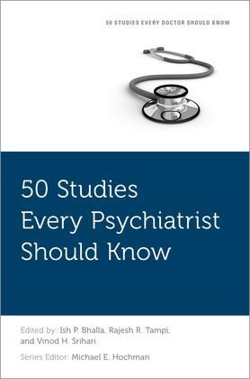 50 Studies Every Psychiatrist Should Know