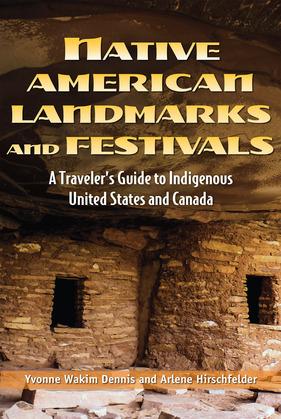 Native American Landmarks (and Festivals)