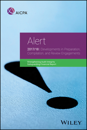 Alert: Developments in Preparation, Compilation, and Review Engagements, 2017/18