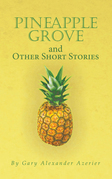 Pineapple Grove and Other Short Stories