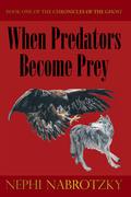 When Predators Become Prey