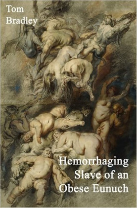 Hemorrhaging Slave of an Obese Eunuch
