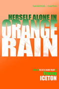 Herself Alone in Orange Rain