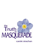The Truth in Masquerade