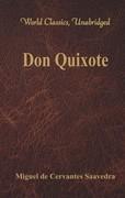 Don Quixote (World Classics, Unabridged)
