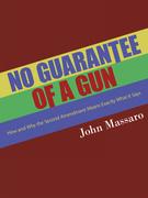No Guarantee of a Gun