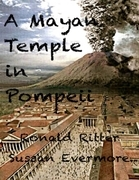 A Mayan Temple In Pompeii