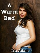 A Warm Bed