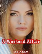 A Weekend Affair