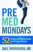PreMed Mondays