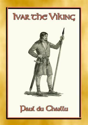 IVAR THE VIKING - A Viking Saga