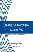 Sub-regional Cooperation in South Asia
