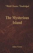 The Mysterious Island (World Classics, Unabridged)
