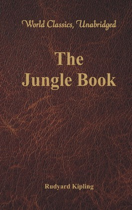 The Jungle Book (World Classics, Unabridged)