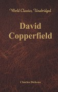 David Copperfield (World Classics, Unabridged)