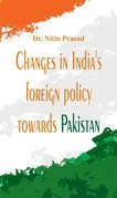Changes in India's foreign policy towards Pakistan