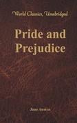 Pride and Prejudice (World Classics, Unabridged)