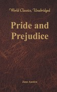 Pride and Prejudice (World Classics, Unabridged)