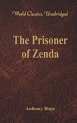 The Prisoner of Zenda (World Classics, Unabridged)