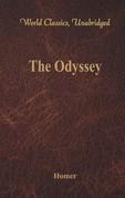 The Odyssey (World Classics, Unabridged)