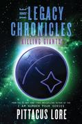The Legacy Chronicles: Killing Giants