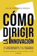 Cómo dirigir la innovación