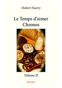 Le Temps d'aimer Chronos - Volume II