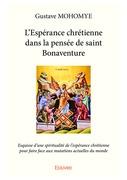 L'Espérance chrétienne dans la pensée de saint Bonaventure