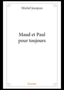 Maud et Paul pour toujours
