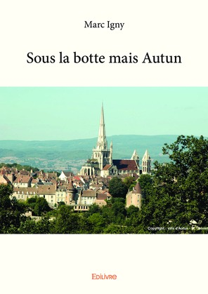 Sous la botte, mais Autun
