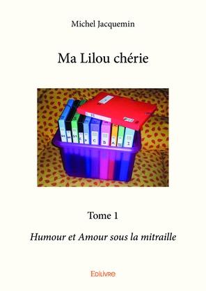 Ma Lilou chérie - Tome 1