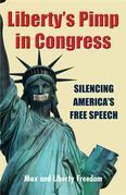 Liberty's Pimp in Congress