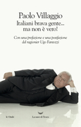 Italiani brava gente… ma non è vero!