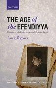 The Age of the Efendiyya