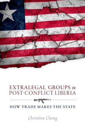 Extralegal Groups in Post-Conflict Liberia
