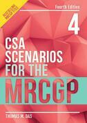 CSA Scenarios for the MRCGP, fourth edition