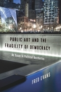 Public Art and the Fragility of Democracy