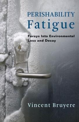 Perishability Fatigue