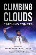 Climbing Clouds Catching Comets