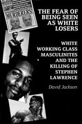 The Fear of Being Seen as White Losers