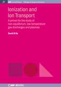 Ionization and Ion Transport