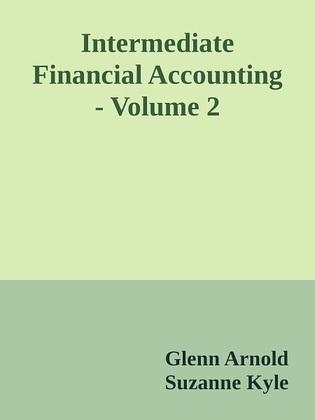 Intermediate Financial Accounting - Volume 2