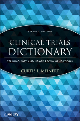 Clinical Trials Dictionary: Terminology and Usage Recommendations