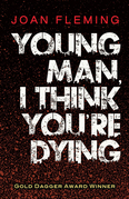 Young Man, I Think You're Dying