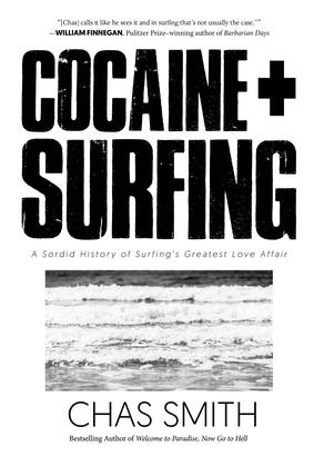 Cocaine + Surfing