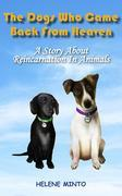 The Dogs Who Came Back From Heaven