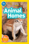 National Gegoraphic Kids Readers: Animal Homes (Readers)