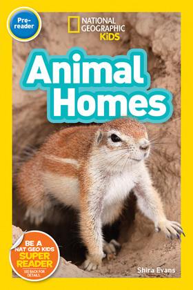 National Gegoraphic Kids Readers: Animal Homes (Readers)