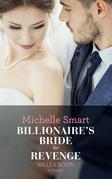 Billionaire's Bride For Revenge (Mills & Boon Modern) (Rings of Vengeance, Book 1)